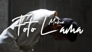 Lirik Lagu Foto Lama - Mahen