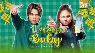 Lirik Lagu It's Raya Baby - Cik B FEAT Chubb-E
