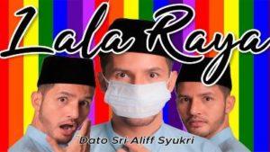 Lirik Lagu Lala Raya - Dato Sri Aliff Syukri