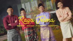 Lirik Lagu Raya Jelma - Naim Daniel, Ismail Izzani, Firdaus Rahmat & Daniesh Suffian