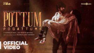 Pottum Pogattume Song Lyrics - Arjun Das & Lavanya Tripathi