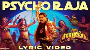 Psycho Raja Song Lyrics - Prabhu Deva's Bagheera Tamil Film