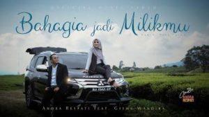 Lirik Lagu Bahagia Jadi Milikmu - Andra Respati Feat Gisma Wandira