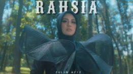 Lirik Lagu Rahsia - Zulin Aziz