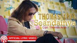 Lirik Lagu Seandainya - Thomas Arya