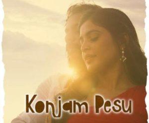 Konjam Pesu Song Lyrics - Sanchita Shetty & Sanjay