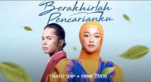 Lirik Lagu Berakhirlah Pencarianku - Hafiz Suip & Ernie Zakri