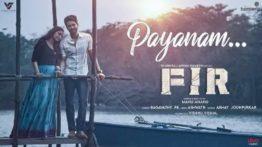 Payanam Song Lyrics In English - Vishnu Vishal's FIR (Movie)