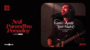 Aval Parandhu Ponaaley Song Lyrics - Suriya's Guitar Kambi Mele Nindru