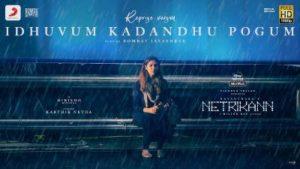 Idhuvum Kadandhu Pogum Song Lyrics (Reprise Version) - Netrikann