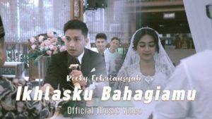 Lirik Lagu Ikhlasku Bahagiamu - Ricky Febriansyah & Tri Suaka