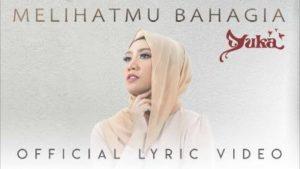 Lirik Lagu Melihatmu Bahagia - Yuka Kharisma