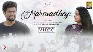 Maravadhey Song Lyrics - Sam Vishal & Samyuktha V