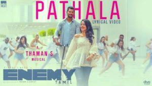 Pathala Song Lyrics - Vishal & Arya's Enermy (Tamil Film)