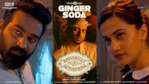 Ginger Soda Song Lyrics - Annabelle Sethupathi