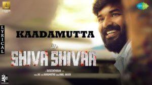 Kaadamutta Song Lyrics - Jai's Shiva Shivaa