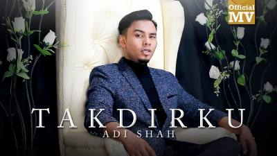 Lirik Lagu Takdirku - Adi Shah