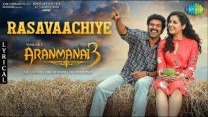 Rasavaachiye Song Lyrics (Feat) Sid Sriram - Aranmanai 3