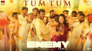 Tum Tum Song Lyrics - Vishal VS Arya (Enemy)