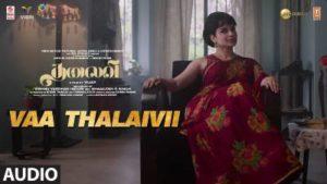 Vaa Thalaivii Song Lyrics - Arvind Swamy & Kangana Ranaut's Thalaivii