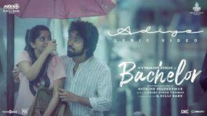 ADIYE SONG LYRICS - Bachelor