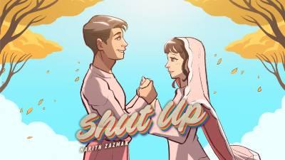 Lirik Lagu Shut Up - Harith Zazman