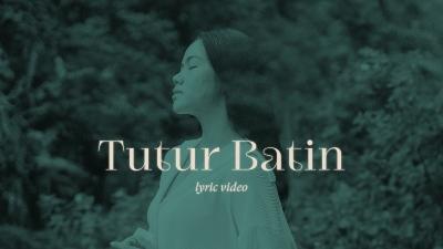 Lirik Lagu TUTUR BATIN - Yura Yunita