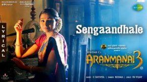 Sengaandhale Song Lyrics - Aranmanai 3