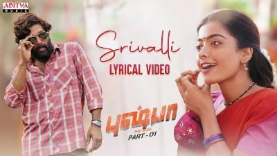 Srivalli Song Lyrics - Pushpa Part-1 (TAMIL)