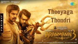 Theeyaga Thondri Song Lyrics - ARANMANAI 3
